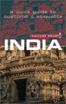 Culture Smart! India: A Quick Guide to Customs and Etiquette - Nicki Grihault