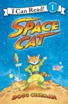 Space Cat: I Can Read Level 1 (I Can Read Book 1) - Doug Cushman