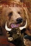 The Bear and the Bull - Harvey Mendez