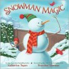 Snowman Magic - Katherine Tegen, Brandon Dorman