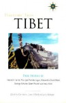 Travelers' Tales Tibet: True Stories - James O'Reilly, Larry Habegger