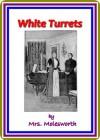 White Turrets by Mrs. Molesworth - Mrs. Molesworth, W. Rainey
