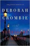 Necessary As Blood (Duncan Kincaid & Gemma James, #13) - Deborah Crombie, Jenny Sterlin