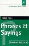 Phrases & Sayings - Nigel Rees