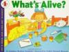 What's Alive? - Kathleen Weidner Zoehfeld, Nadine Bernard Westcott