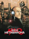 Broń Metabarona - Alexandro Jodorowsky, Zoran Janjetov, Travis Charest