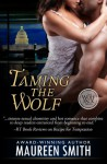 Taming the Wolf (Noire Passion) - Maureen Smith