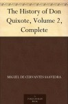 The History of Don Quixote, Volume 2, Complete - Miguel de Cervantes Saavedra, John Ormsby, Gustave Doré