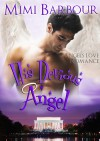 His Devious Angel - Mimi Barbour