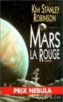 Mars la Rouge (Mars, #1) - Kim Stanley Robinson