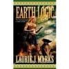 Earth Logic: Elemental Logic Book 2 - Laurie J. Marks