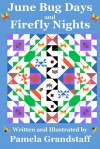 June Bug Days and Firefly Nights - Pamela Grandstaff