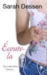 Ecoute-la (Pocket Jeunesse) (French Edition) - Sarah Dessen, Frédérique Fraisse