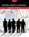 Juvenile Justice In America (7th Edition) - Clemens Bartollas, Stuart Miller