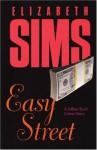 Easy Street - Elizabeth Sims