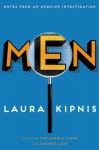 Men: Notes of a Conflicted Voyeur - Laura Kipnis