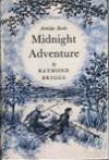 Midnight adventure - Raymond Briggs