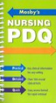 Mosby's Nursing PDQ: Practical, Detailed, Quick - C.V. Mosby Publishing Company