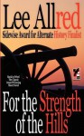 For the Strength of the Hills - Lee Allred