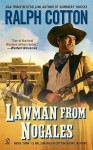 Lawman From Nogales - Ralph Cotton