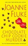 Chocolate Chip Cookie Murder (A Hannah Swensen Mystery) - Joanne Fluke