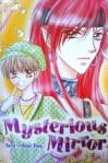 Mysterious Mirror - Tsen Shiau Jing