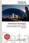 Overshoot (Ecology) - Lambert M. Surhone, VDM Publishing, Susan F. Marseken