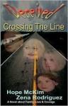 Deceived - Crossing the Line - Hope McKim, Zena Rodriguez