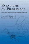 Paradigms on Pilgrimage: Creationism, Paleontology and Biblical Interpretation - Stephen, J. Godfrey, Christopher R. Smith