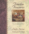 Timeless Treasures: The Charm and Romance of Cherished Memories Gift Book - Emilie Barnes, Anne Christian Buchanan