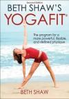 Beth Shaw's Yogafit - Beth Shaw
