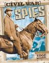 Civil War Spies - Tim O'Shei, Tim