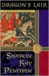 Dragon's Lair (Justin de Quincy ,#3) - Sharon Kay Penman