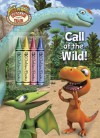 Call of the Wild! (Dinosaur Train) - Mona Miller, Jason Fruchter