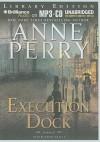 Execution Dock (William Monk, #16) - Anne Perry, David Colacci
