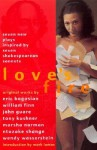 Love's Fire: Seven New Plays Inspired by Seven Shakespearean Sonnets - Eric Bogosian, William Finn, John Guare, Tony Kushner, Marsha Norman, Ntozake Shange, Wendy Wasserstein, Mark Lamos