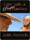Love With a Proper Rancher - Judith Rochelle