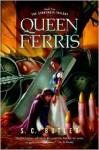 Queen Ferris - S.C. Butler