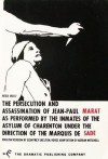 The Persecution and Assassination of Jean-Paul Marat As Performed by the Inmates of the Asylum of Charenton Under the Direction of the Marquis de Sade - Adrian Mitchell, Peter Weiss, Geoffrey Skelton