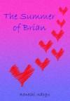 The Summer of Brian - Kenechi Udogu