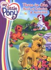 My Little Pony: Three-in-One Book of Coloring & Activities - Ann Marie Capalija, Kate Egan, Gayle Middleton