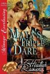 Maya's Triple Dare - Heather Rainier
