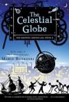 The Celestial Globe: The Kronos Chronicles: Book II - Marie Rutkoski