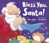 Bless You, Santa! - Julie Sykes