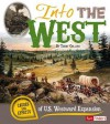 Into the West: Causes and Effects of U.S. Westward Expansion (Fact Finders) - Terry Collins