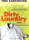 Dirty Laundry - Tori Carrington, Anna Fields
