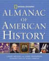 National Geographic Almanac of American History - James Miller, John Thompson