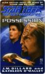Possession (Star Trek: The Next Generation, #40) - J.M. Dillard, Kathleen O'Malley