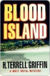 Blood Island - H. Terrell Griffin