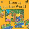 Hooray for the World - Lois Rock